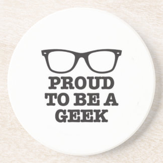 Proud To Be A Geek Coaster