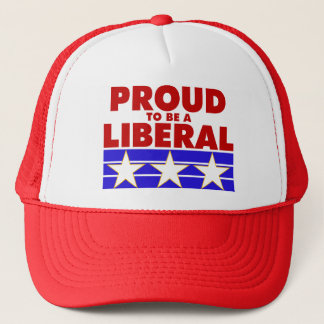 PROUD TO BE A LIBERAL cap Trucker Hat