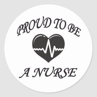 PROUD TO BE A NURSE CLASSIC ROUND STICKER