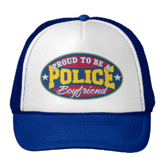 Proud to be a Police Boyfriend Trucker Hat
