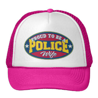 Proud to be a Police Wife Trucker Hat
