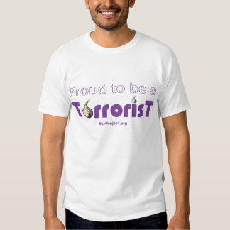 Proud to be a Torrorist Tshirt