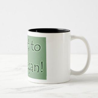 Proud to Be a Vegan! Two-Tone Coffee Mug