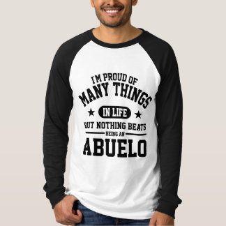 Proud To Be Abuelo T-Shirt