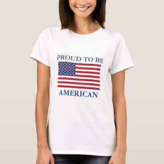 PROUD TO BE AMERICAN WITH FLAG LADIES T-SHIRT