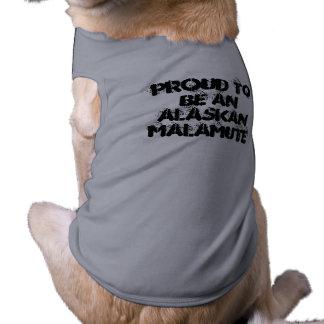 PROUD TO BE AN ALASKAN MALAMUTE Dog Shirt