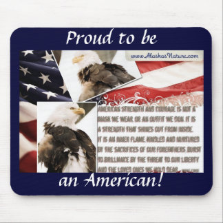 Proud to be an American! Mouse Pad