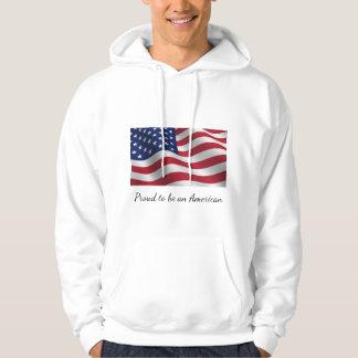 Proud to be an American sweatshirt. Hoodie