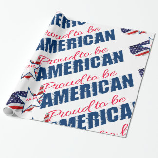 Proud to be an American Wrapping Paper