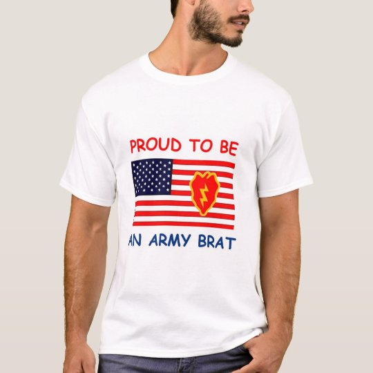 PROUD TO BE AN ARMY BRAT T-Shirt