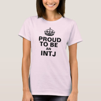 Proud to be an INTJ T-Shirt