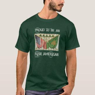 Proud to be an Irish American 3 T-Shirt