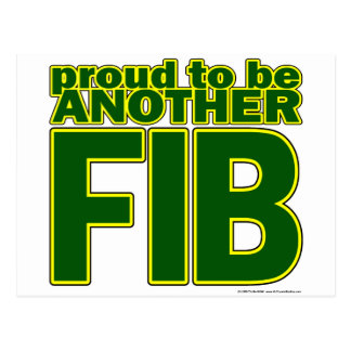 Proud To Be Another FIB Postcard