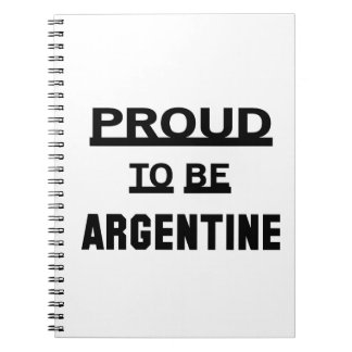 Proud to be Argentine. Spiral Notebook