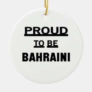Proud to be Bahraini Round Ceramic Ornament
