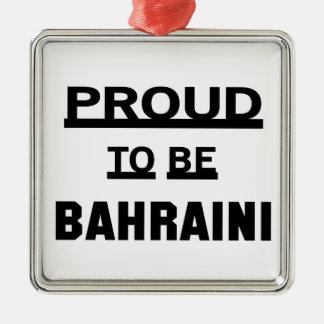 Proud to be Bahraini Silver-Colored Square Ornament