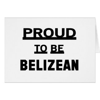Proud to be Belizean Card