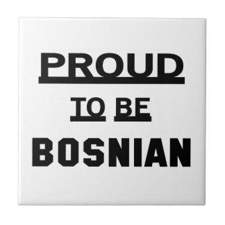 Proud to be Bosnian Tile