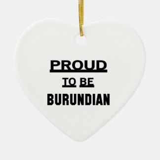 Proud to be Burundian Ceramic Heart Ornament
