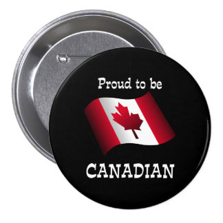 Proud to be Canadian 3 Inch Round Button