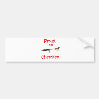 Proud To Be Cherokee Bumper Sticker