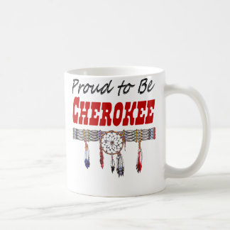 Proud to be Cherokee Coffee Cup