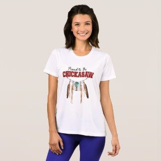 Proud to be Chickasaw Sport-Tek Competitor T-Shirt