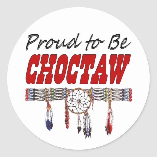 Proud To Be Choctaw Decals or Sticker Sheets