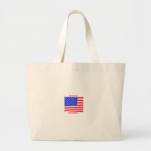 Proud to be Conservative Canvas Bags