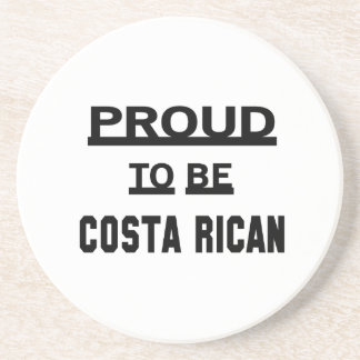 Proud to be Costa Rican. Drink Coaster