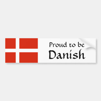 Proud to Be Danish! Bumper Sticker