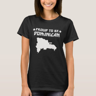Proud To Be Dominican T-Shirt