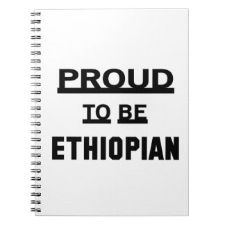Proud to be Ethiopian Notebook