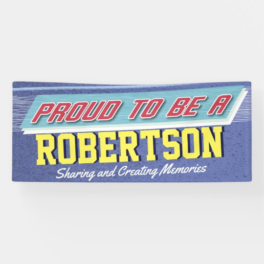 Proud To Be Family Reunion Banner