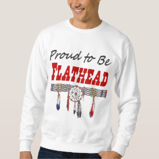Proud To Be Flathead Adult Sweatshirt