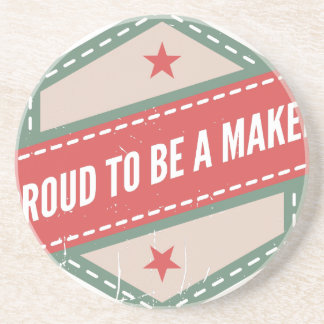 Proud to Be has Maker vintage logo Coaster