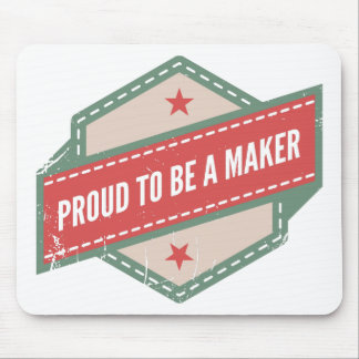 Proud to Be has Maker vintage logo Mouse Pad