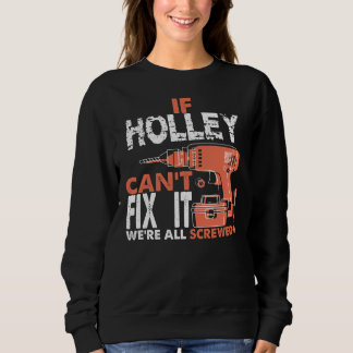 Proud To Be HOLLEY Tshirt
