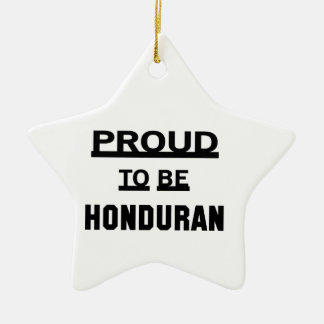 Proud to be Honduran Ceramic Star Ornament