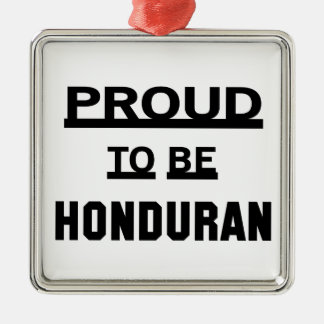 Proud to be Honduran Silver-Colored Square Ornament