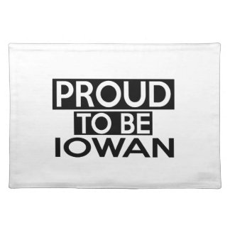 PROUD TO BE IOWAN PLACEMAT