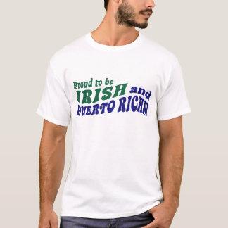 Proud to be Irish and Puerto Rican T-Shirt