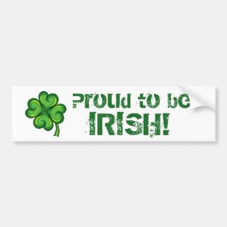 Proud to be Irish! Bumper Sticker