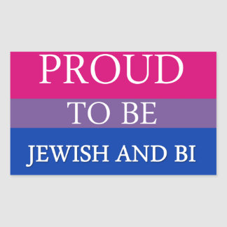 Proud To Be Jewish and Bi Sticker