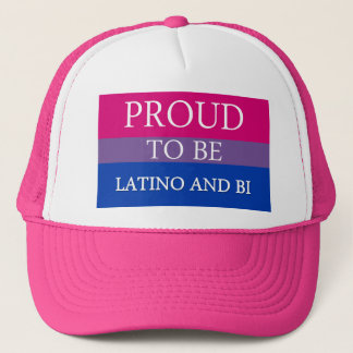 Proud To Be Latino and Bi Trucker Hat