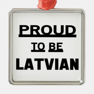 Proud to be Latvian Silver-Colored Square Ornament