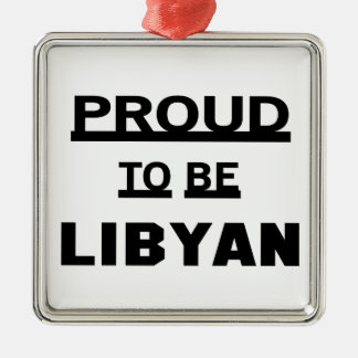 Proud to be Libyan Silver-Colored Square Ornament