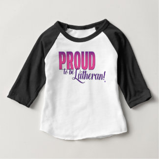 Proud to be Lutheran  - Baby 3/4 Sleeve Raglan Baby T-Shirt