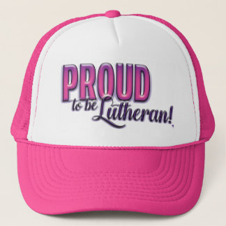 Proud to be Lutheran Trucker Hat