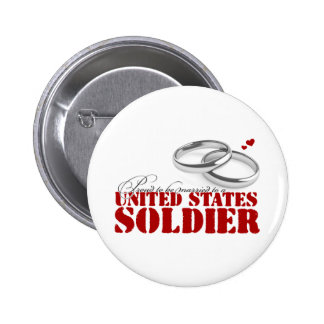 Proud to be Married to a Soldier 2 Inch Round Button